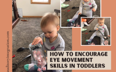 How to Encourage Eye Movement Skills in Toddlers